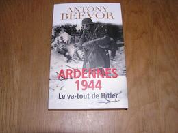 ARDENNES 44 LE VA TOUT DE HITLER Guerre 40 45 Bataille Des Ardennes Peiper SS Panzer La Gleize Aix La Chapelle Malmédy - War 1939-45