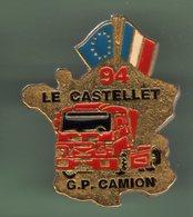 GRAND PRIX CAMION *** LE CASTELET 94 *** Pin's De 4 X 3,5cm *** 0086 - Automobile - F1