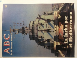 Fascículo Malta, La Lucha Por El Mediterráneo. ABC La II Guerra Mundial. Nº 12. 1989. Editorial Prensa Española. Madrid. - Revistas & Periódicos
