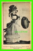 FANTAISIES FEMMES -  COSTUME DE VILLE, FIN DU RÈGNE DE LOUIS XVI, 1789 - TRAVEL IN 1910 - - Femmes