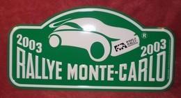 "Plaque De Rallye ""MONTE CARLO"" 2003 Verte. - Plaques De Rallye"