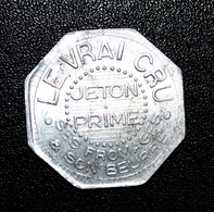 """Jeton De Nécessité """"Le Vrai Cru - Ses Fromages & Son Beurre / Jeton Prime"""" - Monetary / Of Necessity"""