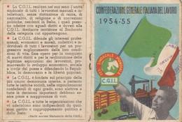 CONFEDERAZIONE ITALIANA DEL LAVORO _ CGIL /   Tessera _ Anno 1954-55 - Documenti Storici