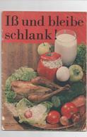 ISS UND BLEIBE SCHLANK - VERLAG DER FRAU 1970 - Food & Drinks