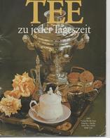 TEE ZU JEDER TAGESZEIT - VERLAG DER FRAU 1979 - Essen & Trinken