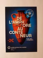 ART / DE L' AMPHORE AU CONTENEUR - 2000 Ans De Commerce Maritime / MUSEE DE LA MARINE - Carte Publicitaire - Fine Arts