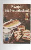 REZEPTE AUS FREUNDESLAND - VERLAG DER FRAU 1976 - Food & Drinks