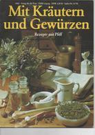 MIT KRÄUTERN UND GEWÜRZEN - VERLAG DER FRAU 1982 - Food & Drinks