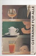 GETRÄNKE FÜR ALLE - VERLAG DER FRAU 1963 - Essen & Trinken