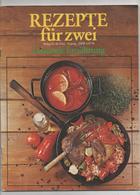 REZEPTE FÜR ZWEI- GESUNDE ERNÄHRUNG - VERLAG DER FRAU 1976 - Food & Drinks