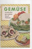 GEMÜSE - VIELERLEI GERICHTE UND SALATE - VERLAG DER FRAU 1960 - Food & Drinks
