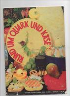 RUND UM QUARK UND KÄSE - VERLAG DER FRAU 1971 - Food & Drinks