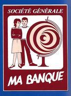 A.C.Société Générale MA BANQUE - Stickers