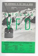 Autocars V.F.D., HORAIRES D'hiver 1965, Car SAVIEM CHAUSSON, Très Nombreuses Publicités - Europe