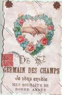 TRES RARE CPA ST GERMAIN DES CHAMPS (89) - Je Vous Envoie Mes Souhaits De Bonne Année (31/12/1906) - Nouvel An