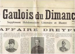 Le GAULOIS Du DIMANCHE ( Supplément ) L'affaire DREYFUS  1 Juillet 1899 - 6 Scans - Newspapers