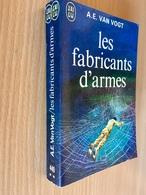 J'AI LU S.F. N° 440   LES FABRICANTS D'ARMES   A.E. VAN VOGT   307 PAGES - 1972 - J'ai Lu