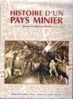 CALVADOS HISTOIRE D UN PAYS MINIER AUTOUR DE MAY SUR ORNE - France