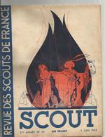 SCOUT , LA REVUE DES SCOUTS DE FRANCE , N° 34 JUIN 1935 - Scoutisme