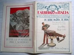 L'ALBERGO IN ITALIA N.4 APRILE 1929  ABBAZIA - SATURNIA E VULCANIA - TAORMINA ALBERGO EXCELSIOR  (63) - Libri, Riviste, Fumetti