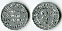 N93-0559 - Monnaie De Nécessité - Saint-Etienne - J.B.Dechaud - 2 Francs - Monétaires / De Nécessité