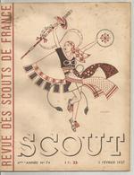 SCOUT , LA REVUE DES SCOUTS DE FRANCE , N° 74 DE FEVRIER 1937 - Scoutisme