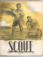 SCOUT , LA REVUE DES SCOUTS DE FRANCE N° 165 D AOUT 1941 - Scoutisme