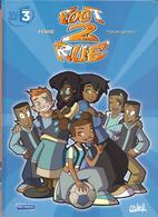 """Ferré  """"  Foot 2 Rue  """" - Livres, BD, Revues"""