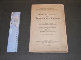 OSKAR, SIMON, Manuel De Laboratoire Pour L'Industrie Des Parfums, Paris/Liège 1926 Trad. Ad. JOUVE - Wissenschaft