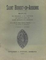 Saint Hubert En Ardennes. Manuel Du Pèlerin. 1934 - Duculot - Culture