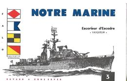"Buvard NOTRE MARINE Escorteur D'Escadre ""VAUQUELIN"" 0628 N°3 - Transports"