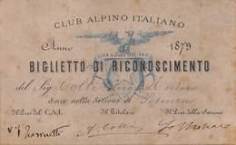 """0657 """"CLUB ALPINO ITALIANO- BIGLIETTO DI RICONOSCIMENTO ANNO 1879 - BUONO SCONTO FERROVIARIO 30% FERROVIA A.I."""" - Abonnements Hebdomadaires & Mensuels"""
