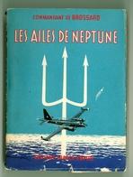 """Aviation - Cdt De Brossard -  """"Les Ailes De Neptune"""" (1959) - Cultural"""