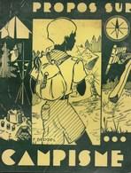 Propos Sur La Campisme. Scout - Baden-Powel. Scoutisme - Books, Magazines, Comics