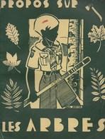 Propos Sur Les Arbres. Scout - Baden-Powel. Scoutisme - Autres