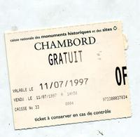 Ticket Entree Chateau Chambord - Tickets D'entrée