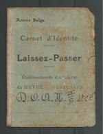 Armée Belge Carnet D' Identite Laissez-Passer,  Havre (Graville) Etablissements D'Artillerie 1914/1918 - Personnages