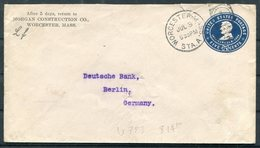 1905 USA 5c Lincoln Stationery Cover Morgan Construction, Worcester, Mass. - Deutsche Bank, Berlin Germany - United States