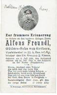 Sterbebild Alfons FREUNDL - Vizefeldwebel Im 20. Res.-Inf.-Rgt- Gestorven 1918 MARNE (F) - Begraven BELLEAU (F) - 1914-18