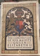 [ CORONATION Of HER MAJESTY ELIZABETH II, APPROVED SOUVENIR PROGRAMME : RARE ! - Programs