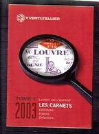 LIVRET DE L'EXPERT(LES CARNETS) ANNEE 2003 - Frankrijk