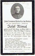 Sterbebild J. RIMSL - 8.Inf. Regt In METZ 1909 - Reserv.1.Res. Inf. Rgt. 9.Komp. - + 1914 - Begr. ST. LAURENT BLAGNY (F) - 1914-18