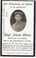 Sterbebild Johann ACHATZ - 2.bay. Jägerbataillon 4.Komp. - Gestorven 1916 - Begraven HAUTECOURT/BROVILLE (F) - 1914-18