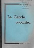 Le Cercle Raconte. Gembloux. Grand-Manil. 1979 - Culture