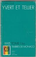 1 Catalogue Yvert Et Tellier Des Timbres De Monaco 1995. - France