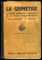LA GEOMETRIE à L'école Primaire Supérieure - Programme De 1920 - 2 Tomes - Livres, BD, Revues