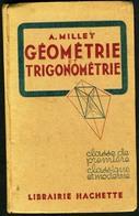 GEOMETRIE Et TRIGONOMETRIE - Classe De 1re -1943 - Livres, BD, Revues