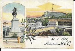 ALEXANDRIE  2 VUES   STATUE DE MOHAMED ALI ET FORT NAPOLEON    ECRITE 1901 - Alexandrie