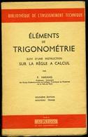 Eléments De TRIGONOMETRIE - 1956 - Livres, BD, Revues