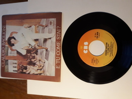 Claudio Baglioni -   E Tu Come Stai?  -  Con Te  -  CBS -  Anno 1978.  Perfetto - Disco, Pop